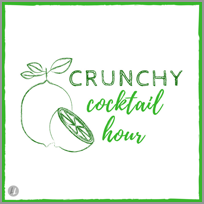 Crunchy Cocktail Hour